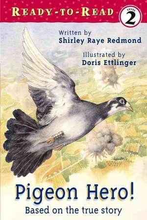 Pigeon Hero! de Shirley-Raye Redmond