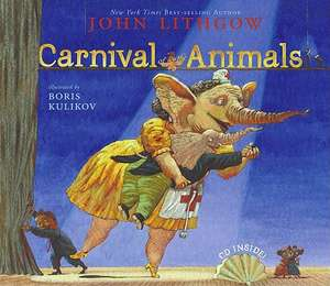 Carnival of the Animals [With CD]
