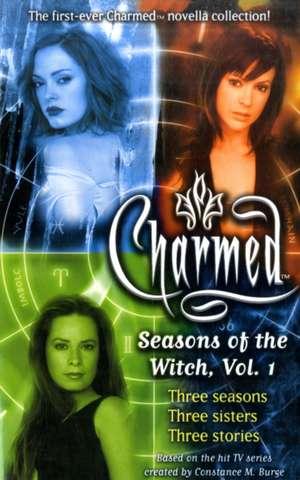Seasons of the Witch: Volume 1 de Constance M. Burge