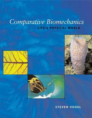 Comparative Biomechanics – Life`s Physical World, Second Edition