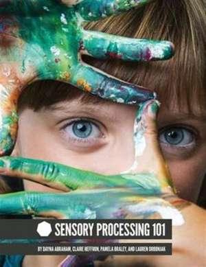 Sensory Processing 101