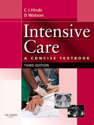 Intensive Care: A Concise Textbook de Charles J. Hinds