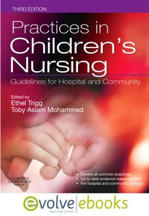 Practices in Children's Nursing Text and Evolve eBooks Package