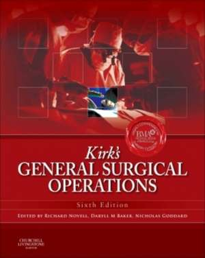 Kirk's General Surgical Operations de Richard Novell