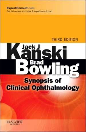 Synopsis of Clinical Ophthalmology: Expert Consult - Online and Print de Jack J. Kanski