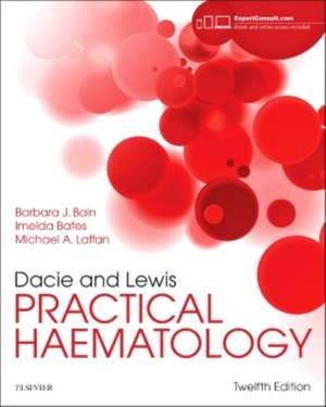 Dacie and Lewis Practical Haematology de Barbara J. Bain