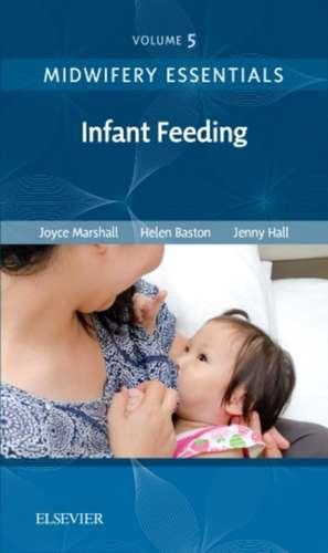 Midwifery Essentials: Infant feeding