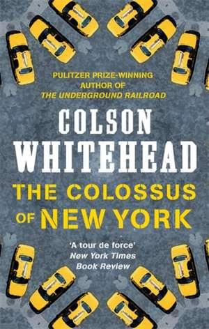 The Colossus of New York de Colson Whitehead