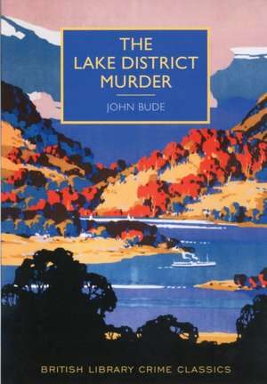 The Lake District Murder de John Bude