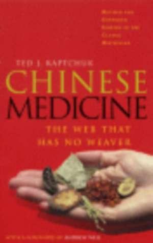Kaptchuk, T: Chinese Medicine imagine