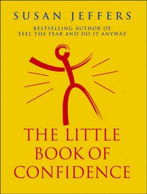 The Little Book Of Confidence imagine