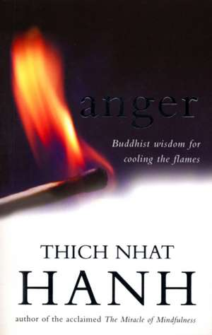 Anger de Thich Nhat Hanh