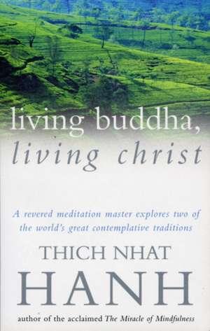 Living Buddha, Living Christ imagine