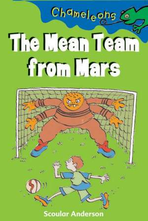 The Mean Team from Mars
