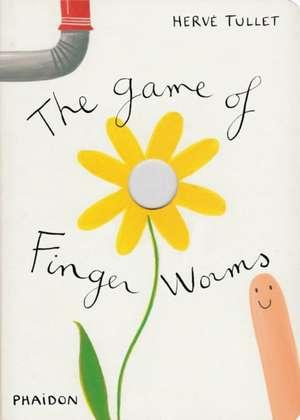 Herve Tullet: The Game of Finger Worms