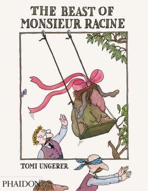The Beast of Monsieur Racine de Tomi Ungerer