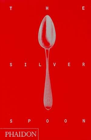 The Silver Spoon de Phaidon Press