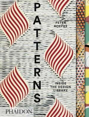 Patterns: Inside the Design Library de Peter Koepke