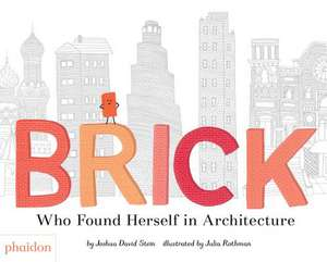 Brick de Joshua David Stein