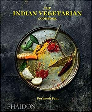 The Indian Vegetarian Cookbook de Pushpesh Pant