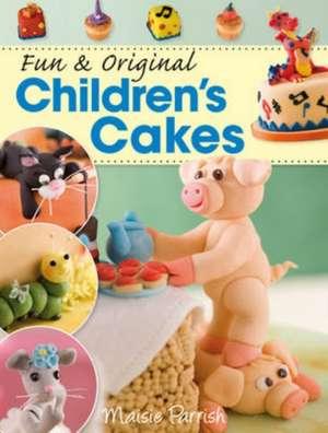 Fun and Original Children's Cakes de MAISIE PARRISH