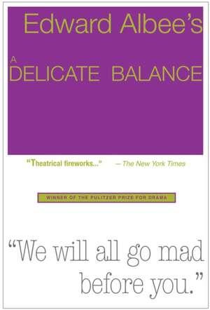 A Delicate Balance de Edward Albee