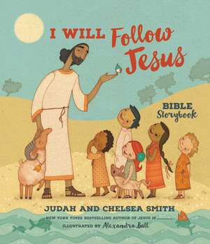 I Will Follow Jesus Bible Storybook de Judah Smith