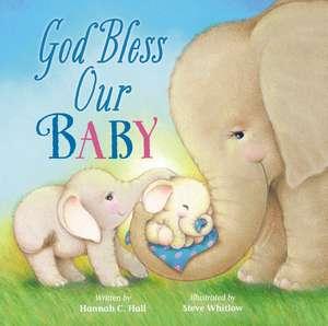 God Bless Our Baby de Hannah Hall