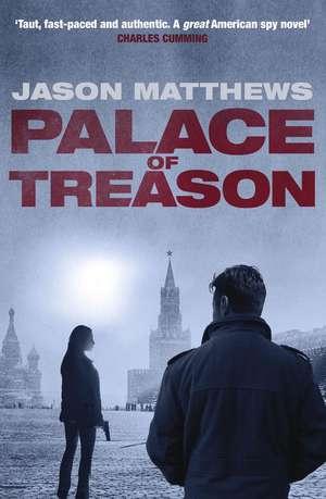 Palace of Treason de Jason Matthews