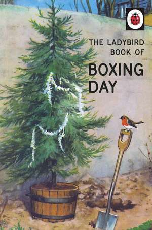 The Ladybird Book of Boxing Day imagine