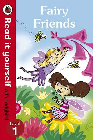 Fairy Friends - Read it yourself with Ladybird: Level 1 de Ronne Randall