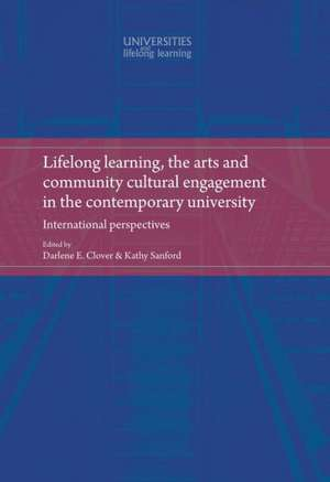Lifelong Learning, the Arts and Community Cultural Engagement in the Contemporary University