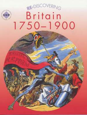 Re-discovering Britain, 1750-1900