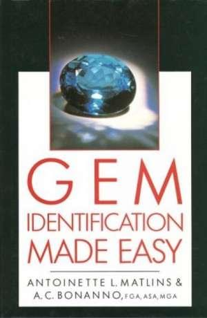 Matlins, A: Gem Identification Made Easy imagine