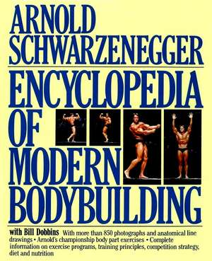 Encyclopedia of Modern Bodybuilding imagine