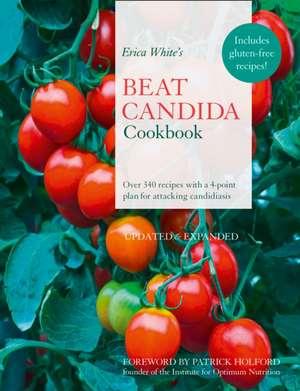 Erica White's Beat Candida Cookbook de Erica White