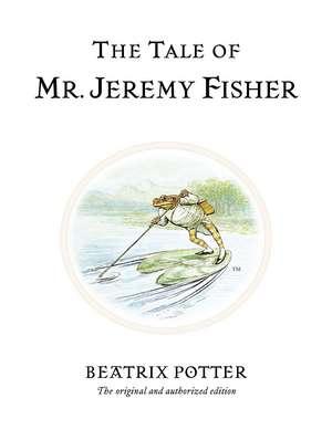 The Tale of Mr. Jeremy Fisher de Beatrix Potter