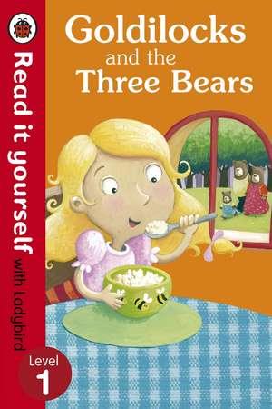 Goldilocks and the Three Bears - Read It Yourself with Ladybird: Level 1 de Marina Le Ray