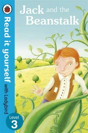 Jack and the Beanstalk - Read it yourself with Ladybird: Level 3 de Laura Barella