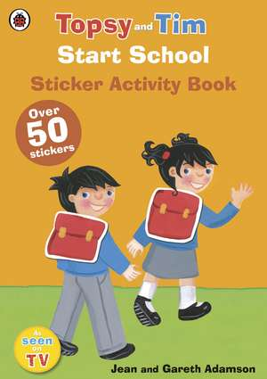 Start School: A Ladybird Topsy and Tim sticker activity book