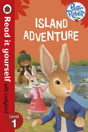Peter Rabbit: Island Adventure - Read it yourself with Ladybird: Level 1