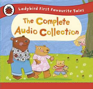 Ladybird First Favourite Tales: The Complete Audio Collection