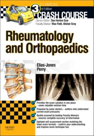 Crash Course: Rheumatology and Orthopaedics