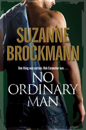 No Ordinary Man de Suzanne Brockmann
