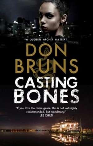 Casting Bones de Don Bruns
