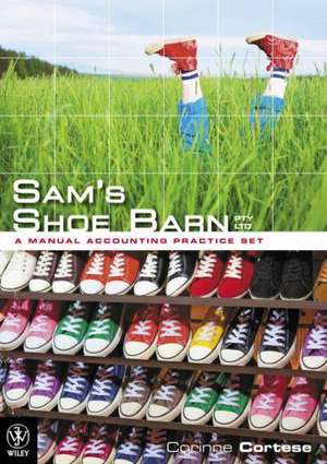 Sam′s Shoe Barn – A Manual Accounting Practice Set