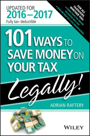 101 Ways To Save Money On Your Tax – Legally 2016–2017