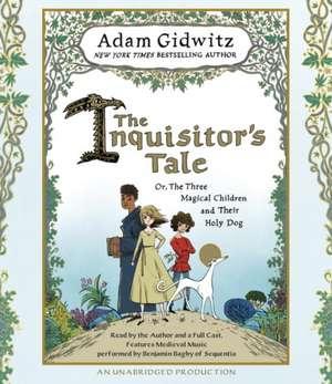 The Inquisitor's Tale de Adam Gidwitz