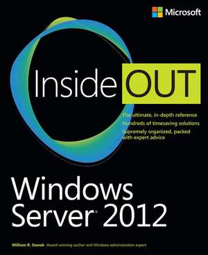 Windows Server 2012 Inside Out:  Implementing a Data Warehouse with Microsoft SQL Server 2012 Training Kit [With CDROM] de William R. Stanek
