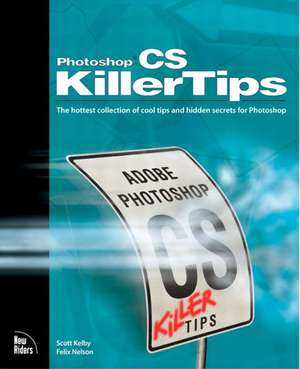 Photoshop CS Killer Tips de Scott Kelby